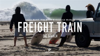 Freight Train | The Search By Rip Curl