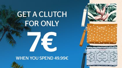 1 Clutch for only 7€ from 49.99€ purchase