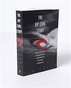 The Rip Curl Story - Book by Tim Baker