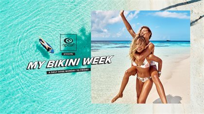 Rip Curl Presents: My Bikini Week