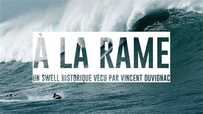 « A LA RAME », un film avec Vincent Duvignac