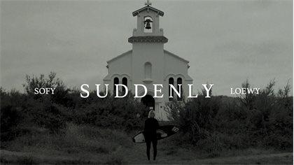 "Sofia Loewy - New Clip ""SUDDENLY"""